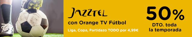 Jazztel Fútbol con Orange TV. 50% de descuento toda la temporada